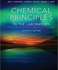 Solution Manual for Chemical Principles in the Laboratory 11e Slowinski