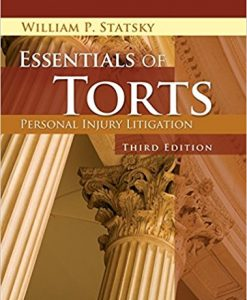 Test Bank for Essentials of Torts 3e Statsky
