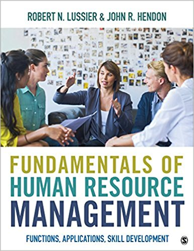 Test Bank for Fundamentals of Human Resource Management Functions Applications Skill Development 1e Lussier