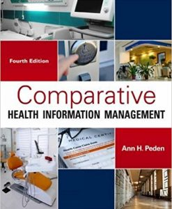 Test Bank for Comparative Health Information Management 4e by Peden