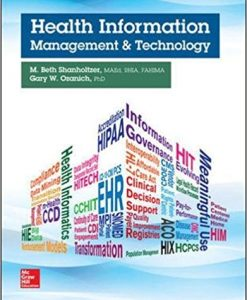 Test Bank for Health Information Management and Technology 1e by Shanholtzer