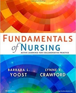 Test Bank for Fundamentals of Nursing 1e by Yoost