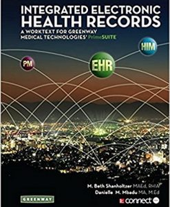 Test Bank for Integrated Electronic Health Records 2e by Shanholtzer