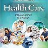 Test Bank for Introduction to Health Care 4e by Mitchell