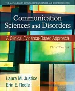 Test Bank for Communication Sciences and Disorders 3e by Justice