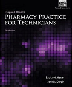 Test Bank for Pharmacy Practice for Technicians 5e by Hanan
