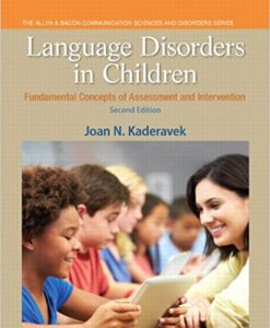 Test Bank for Language Disorders in Children 2e by Kaderavek