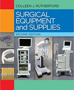 Test Bank for Surgical Equipment and Supplies 2e by Rutherford