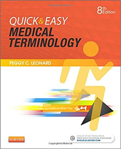 Test Bank for Quick and Easy Medical Terminology 8e by Leonard
