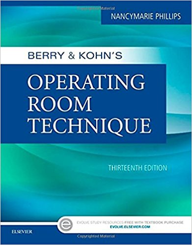 Test Bank for Berry and Kohns Operating Room Technique 13e by Phillips