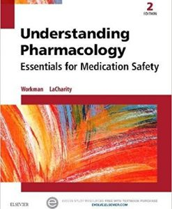 Test Bank for Understanding Pharmacology 2e by Workman