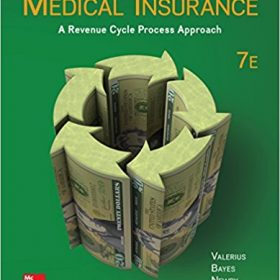 Test Bank for Medical Insurance, 7th Edition, by Valerius, ISBN-10: 0077840275, ISBN-13: 9780077840273