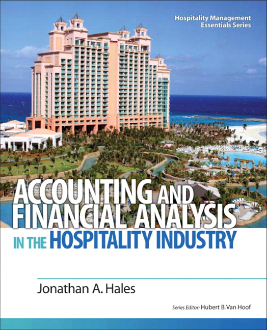 Test Bank for Accounting and Financial Analysis in the Hospitality Industry 1e Hales