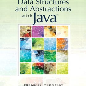 Solution Manual for Data Structures and Abstractions with Java 3e Carrano