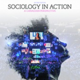 Test Bank for Sociology in Action: A Canadian Perspective 2e Symbaluk