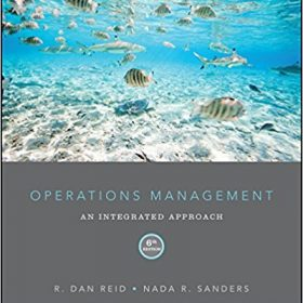 Test Bank for Operations Management: An Integrated Approach 6e Reid