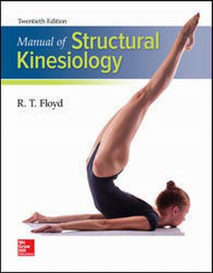 Test Bank for Structural Kinesiology 20e By Floyd