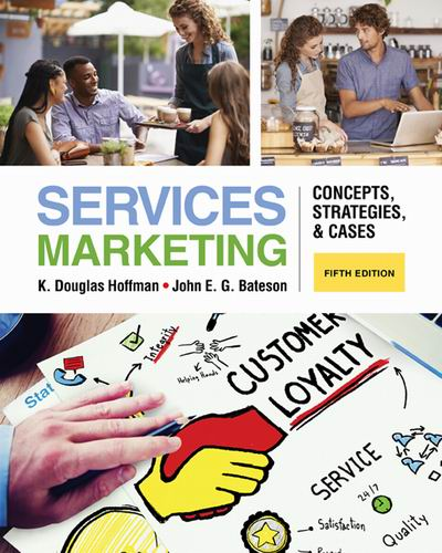 Test Bank for Services Marketing: Concepts Strategies & Cases 5e Hoffman