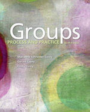 Test Bank for Groups: Process and Practice 10e Corey
