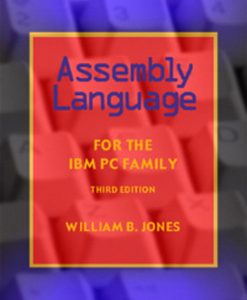 Test Bank for Assembly Language for the IBM PC Family 3e Jones