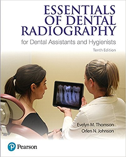Test Bank for Essentials of Dental Radiography for Dental Assistants and Hygienists 10e by Thompson