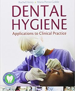 Test Bank for Dental Hygiene 1e by Henry