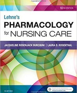 Test Bank for Lehnes Pharmacology for Nursing Care 10e By Burchum