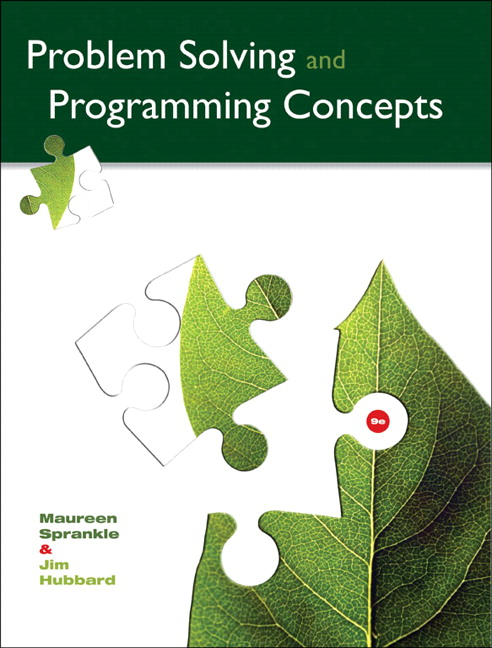 Solution Manual for Problem Solving and Programming Concepts 9e Sprankle
