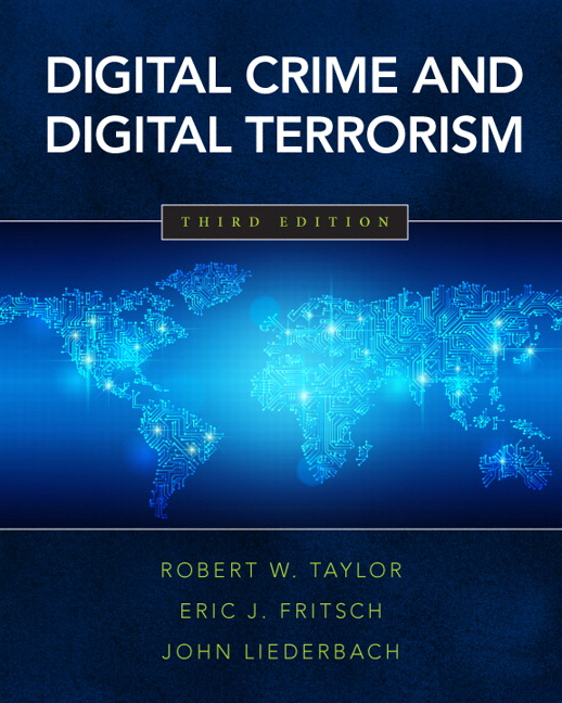 Test Bank for Digital Crime and Digital Terrorism 3e Taylor