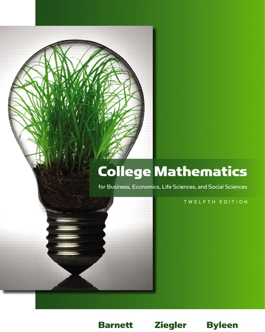 Test Bank for College Mathematics for Business Economics Life Sciences and Social Sciences 12e Barnett