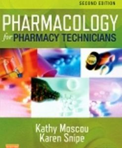 Test Bank for Pharmacology for Pharmacy Technicians 2e by Moscou