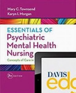 Test Bank for Essentials of Psychiatric Mental Health Nursing: Concepts of Care in Evidence-Based Practice 7e Morgan