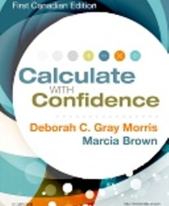 Test Bank for Calculate with Confidence Ce by Morris