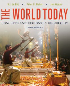 Test bank for The World Today: Concepts and Regions in Geography 6th Edition by Blij