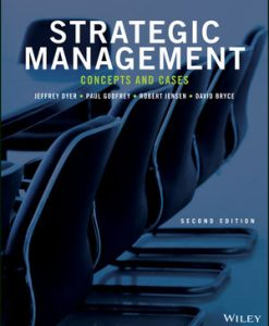 Test bank for Strategic Management: Concepts and Cases 2nd Edition by Dyer