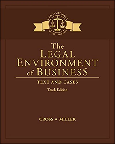 Test bank for The Legal Environment of Business: Text and Cases 0th Edition by Cross