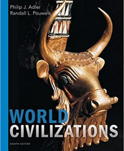 Test bank for World Civilizations 8th Edition by Adler
