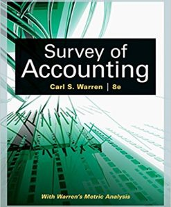 Test bank for Survey of Accounting 8th Edition by Warren