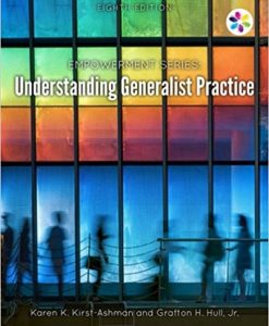 Test bank for Understanding Generalist Practice 8th Edition by Kirst-Ashman
