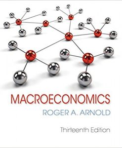 Test bank for Macroeconomics 13th Edition by Arnold