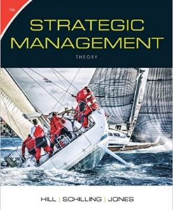 Test bank for Strategic Management: Theory: An Integrated Approach 12th Edition by Hill