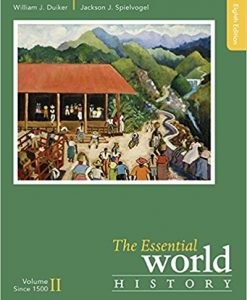 Test bank for The Essential World History Volume II 8th Edition William J. Duiker