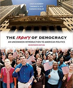 Test bank for The Irony of Democracy: An Uncommon Introduction to American Politics 7th Edition by Schubert