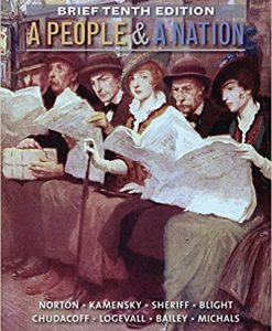 Test bank for A People and a Nation: A History of the United States 0th Edition by Norton