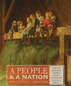 Test bank for A People and a Nation 0th Edition by Norton