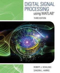 Solution manual for Digital Signal Processing using MATLAB® 3rd Edition by Schilling
