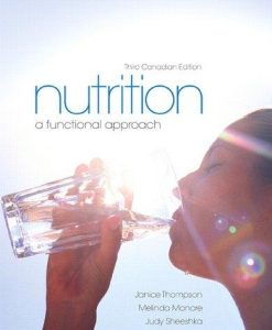 Solution manual Nutrition A Functional Approach 3E Thompson