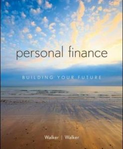 Solution manual Personal Finance Building Your Future 1E Walker