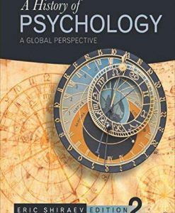 Test Bank A History Of Psychology A Global Perspective 2E Shiraev
