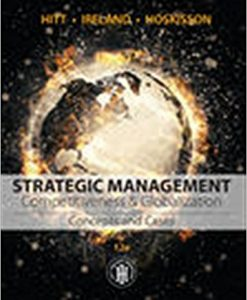 Test Bank Strategic Management Concepts And Cases Competitiveness And Globalization 12E Hitt